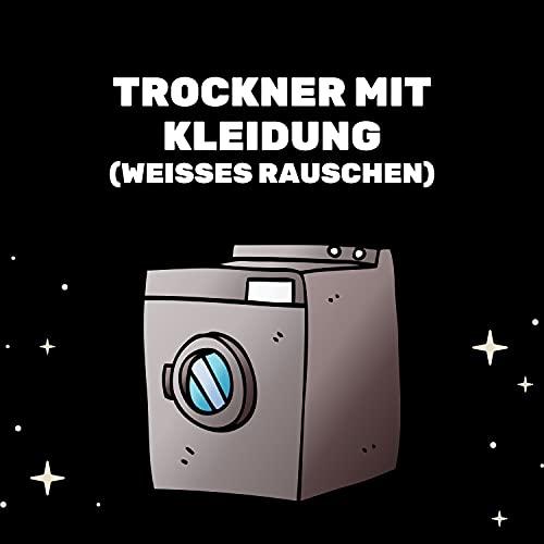 Trockner Und...